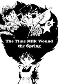 The Time Milk Wound The Spring manga