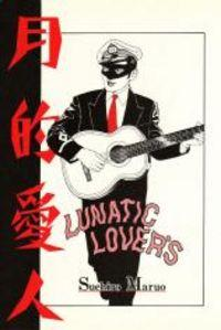 Lunatic Lovers